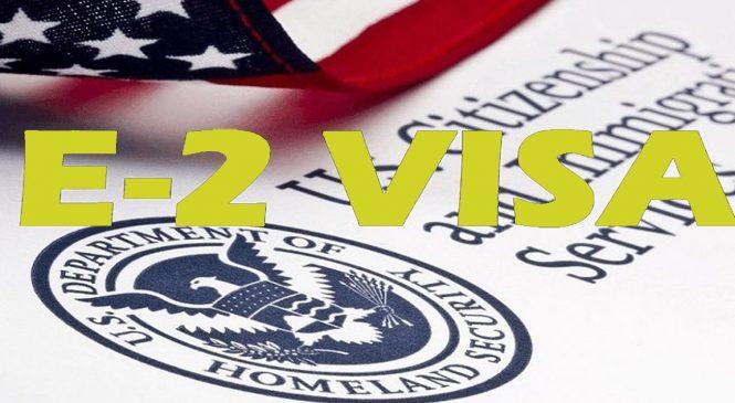 Что вы знаете о визе E-2?